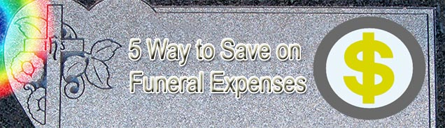 5 ways to save on funeral expenses
